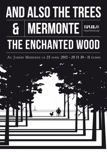 And Also The Trees - Mermonte - The Enchanted Wood