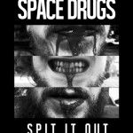 Space Drugs