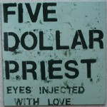 five-dollar-priest-eyes-injected-with-love-1