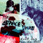 space drugs lp