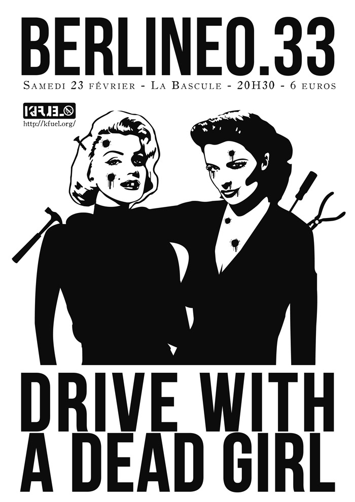 Berline0.33, Drive With A Dead Girl